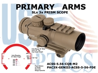PRIMARY ARMS SLX 3x32mm GEN III PRISM SCOPE - ACSS-5.56-CQB-M2 RETICLE - FLAT DARK EARTH