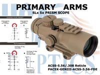 PRIMARY ARMS SLX 5x36mm GEN III PRISM SCOPE - ACSS-5.56/.308 RETICLE - FLAT DARK EARTH