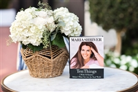 "Maria Shriver's, ""Ten Things I wish I'd Known..."""