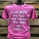 It's all Messy: My Hair, The House, The Kids, Life #MOMLIFE
