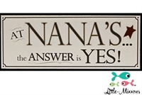 The Answer is Yes at Nana's Sign www.Little-Minnows.com