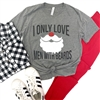I Only Love Men With Beards T shirt Southern boutique wholesale graphic tee clothing by Pink Armadillos. Printed on our super soft Bella Canvas tees.