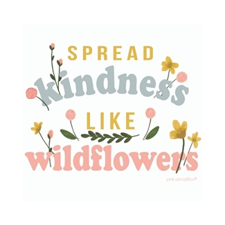 Spread Kindness Like Wildflowers graphic tee. Southern boutique wholesale graphic tee clothing by Pink Armadillos. Printed on our super soft Bella Canvas tees.