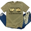 Top Mom graphic t shirt. Southern boutique wholesale graphic tee clothing by Pink Armadillos. Printed on our super soft Bella Canvas tees.