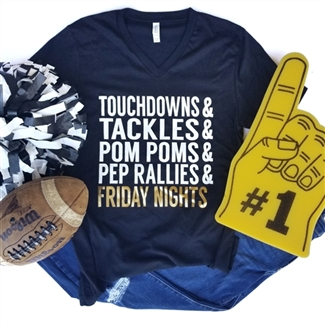 Touchdowns, Tackles, Pom Poms, Pep Rallies, Friday Nights t shirt. Southern boutique wholesale graphic tee clothing by Pink Armadillos. Printed on our super soft Bella Canvas tees.