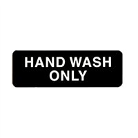 """Hand Wash Only"" Sign"