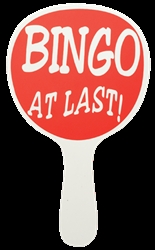 """Bingo At Last!"" Handheld Sign"