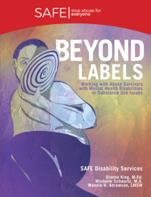 Beyond Labels—Working with Abuse Survivors with Mental Health Disabilities or Substance Use Issues