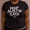 Keep Austin SAFE T-Shirt (Women's Fit)