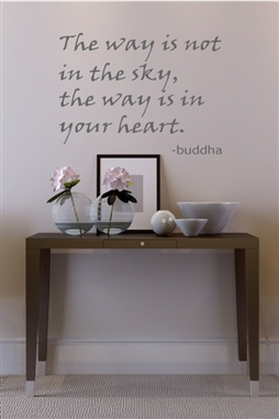 The Way Is In Your Heart Wall Decals