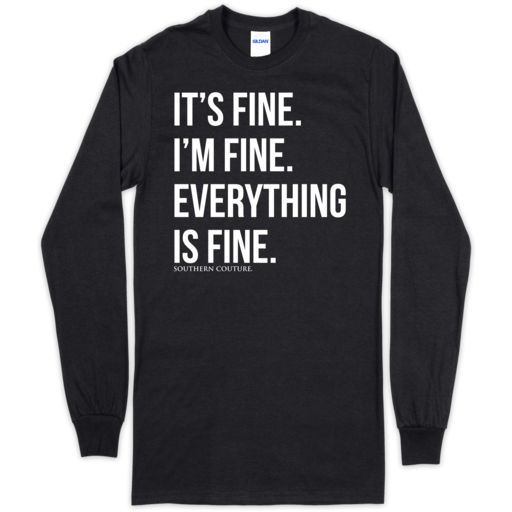 SC Soft Everything is Fine Front Print on LS-Black