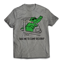 Get back to CAMP QUCIK with the Belknap - Take Me To Camp - Alligator T-Shirt..