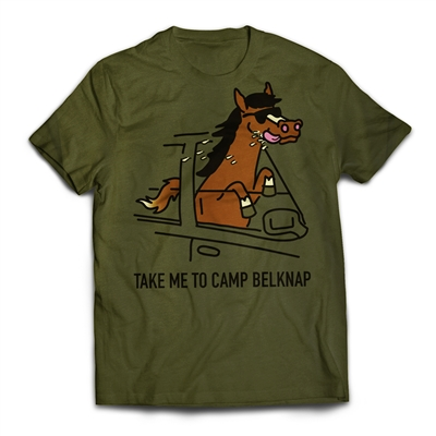 Get back to CAMP QUCIK with the Belknap - Take Me To Camp - Horse T-Shirt..