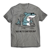 Get back to CAMP QUCIK with the Belknap - Take Me To Camp - Shark T-Shirt..