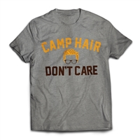 Messed up mane? Chill out with the Camp Hair Don't Care T-Shirt.