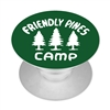Friendly Pines Camp Phone Pop