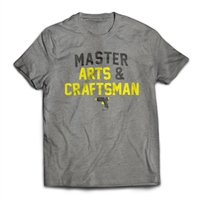 Master of your popsicle stick domain. Get the Master Arts and Craftsman T-Shirt.