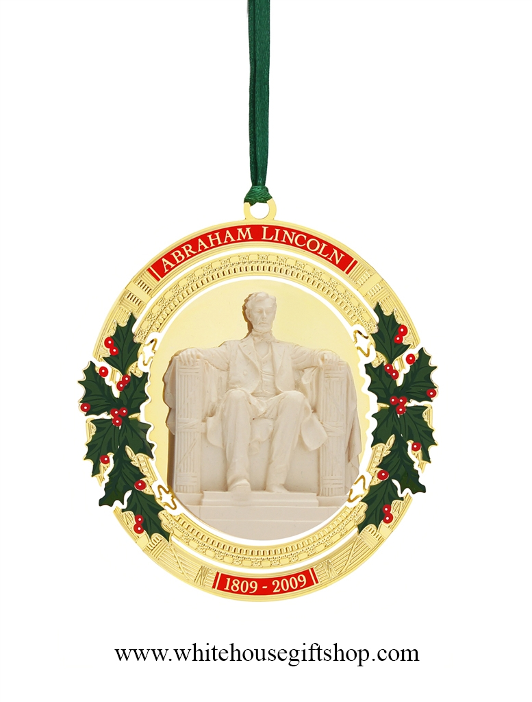 Attractive 2009 White House Ornament, President Abraham Lincoln, 24 KT Gold Plated,  Now Limited, 2009 Bicentennial, Commemorates Feb 12, 1809 Birthday,  Handmade In The ...