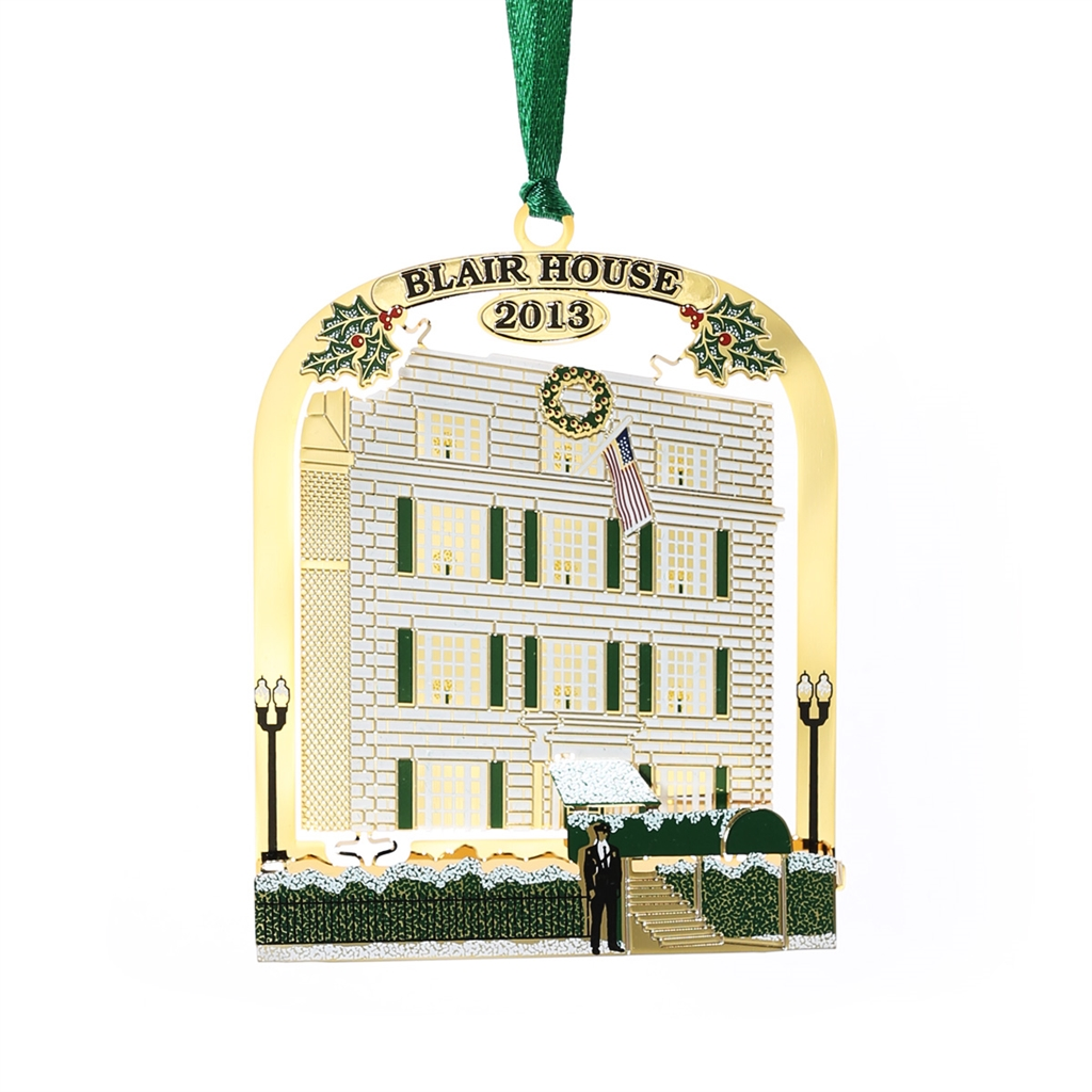 2013 White House Ornament, BLAIR HOUSE in 1950: HONORS the ...