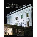 The Living White House from Presidential Book collection of The White House Gift Shop with gold foil seal on back cover