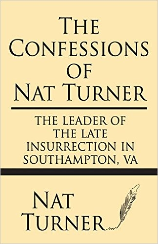The Confessions of Nat Turner Book from the White House Book Club Collection