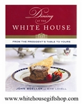 IN STOCK MAY! Dining at the White House: From the President's Table to Yours, Hardcover Book, 416 pages, Chef John Moeller