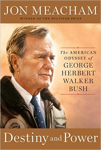 1st Edition, Limited # Available, Destiny and Power, The American Odyssey of George Herbert Walker Bush, Hardcover Book, Deckle Edge (White House Gift Shop Gold Seal included Separately to Apply to Book if Desired)