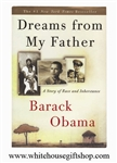 Dreams from My Father: A Story of Race and Inheritance, President Barack Obama, Softcover with White House Gift Shop Seal on Back Cover for Collection Value