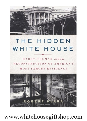 Hidden White House Book, President Harry Truman Restoration