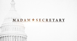 Madam Secretary, CBS, Fall 2014-2015, New Primetime Drama this Fall, Special Appreciation per Anthony Giannini for Support of the White House Gift Shop, Est. 1946 by Order of President H. S. Truman