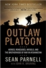 Outlaw Platoon by LT Sean Parnell as Featured on Hannity, Soft Cover