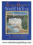 Seasons Greetings from the White House: The Collection of Presidential Christmas Cards, Messages, and Gifts, Hardcover, 224 pages
