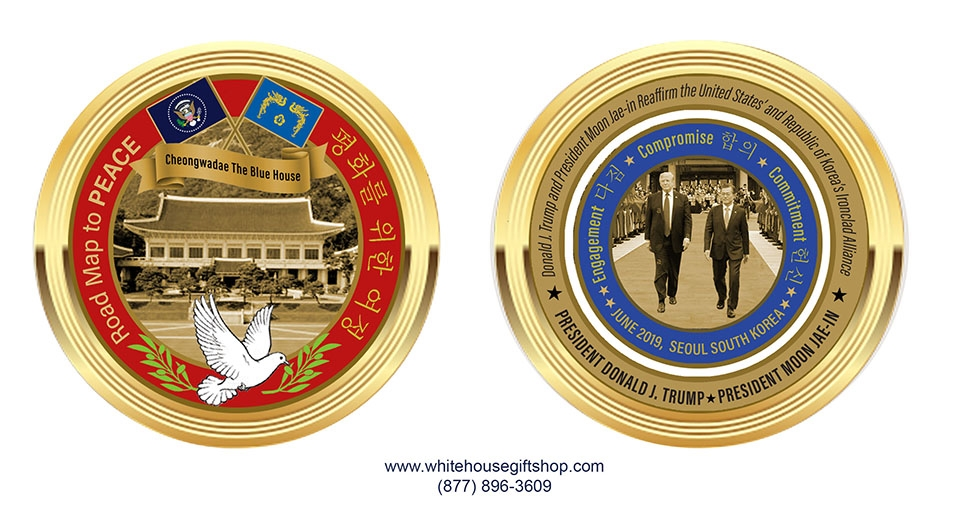 Coin PRE ORDER, President TRUMP AND President MOON JAE-IN meet in Seoul, at  The Blue House, LIMITED EDITION 1500 COINS, JUNE 2019, KOREAN PEACE TALKS,
