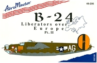 AeroMaster 48-206 B-24 Liberators Over Europe, Part II