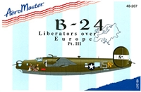 AeroMaster 48-207 B-24 Liberators Over Europe, Part III