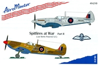 AeroMaster 48-210 Spitfires at War, Part II (Late Merlin Powered A/C)