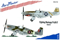 AeroMaster 48-212 Fighting Mustangs P-51B/C, Part II