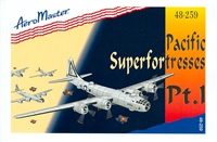 AeroMaster 48-259 Pacific Superfortresses, Part I