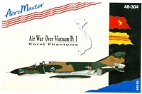 AeroMaster 48-304 - Air War Over Vietnam, Part 1 (Korat Phantoms)