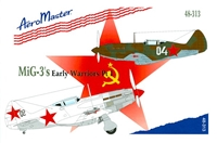 AeroMaster 48-313 MiG-3's Early Warriors Part I