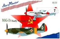 AeroMaster 48-314 MiG-3's Early Warriors Part II