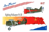AeroMaster 48-317 Fighting Polikarpov I-153's, Part III