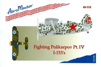 AeroMaster 48-318 Fighting Polikarpov I-153's, Part IV
