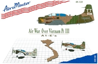 AeroMaster 48-320 - Air War Over Vietnam, Part III (A1-E's)