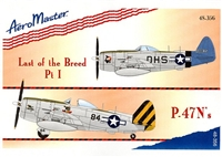 AeroMaster 48-356 Last of the Breed, Part I, P-47N's