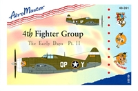 AeroMaster 48-391 4th Fighter Group, The Early Days, Pt II