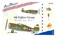 AeroMaster 48-393 4th Fighter Group, The Early Days, Pt IV
