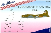 AeroMaster 48-416 Fortresses in the Sky, Part 2