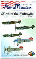 AeroMaster 48-456 Birth of the Luftwaffe, Part 1