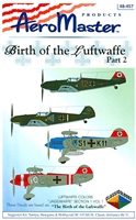 AeroMaster 48-457 Birth of the Luftwaffe, Part 2